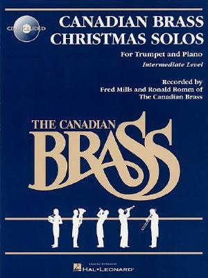 Scarica ebooks txt The Canadian Brass Christmas Solos : With a CD of Performances and Accompaniments by - PDF DJVU