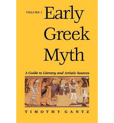 Early Greek Myth: v. 1