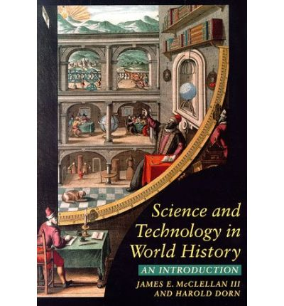 history 108 science and technology in world history ids and essays The contributions of islamic scientists and technologists in the varied fields of knowledge were fascinating and are discussed in the various histories of these policies increased the demand for science and technology almost every aspect of life — from agriculture to health and prayers.