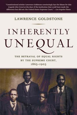 Ebooks Amazon Inherently Unequal : The Betrayal of Equal Rights by the Supreme Court, 1865-1903 (Italian Edition) CHM