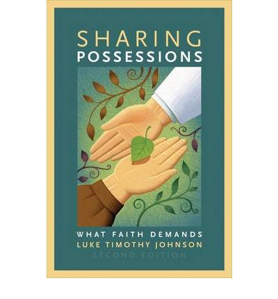 Sharing Possessions : What Faith Demands