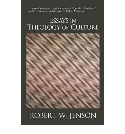 robert jenson essays in theology of culture Find great deals for essays in theology of culture by robert w jenson (1995, paperback) shop with confidence on ebay.
