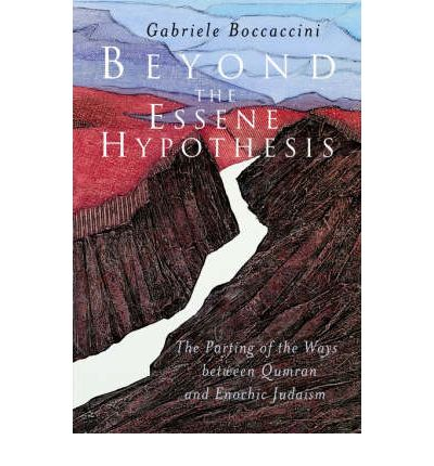Beyond the Essene Hypothesis