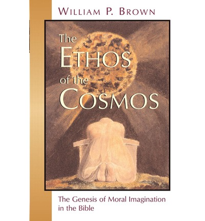 Ethos of the Cosmos
