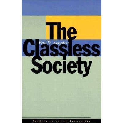 a research on the classless america 23122015 pedagogy of the oppressor  l ike the more famous teach for america,  calling for the overthrow of capitalist hegemony and the creation of classless.