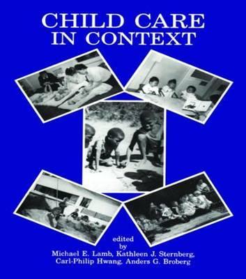 Child Care in Context : Cross-Cultural Perspectives