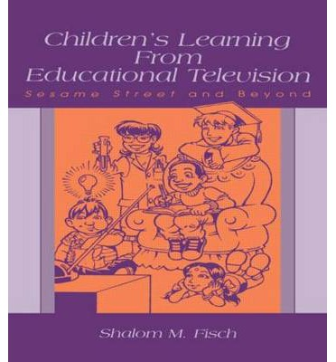 Children's Learning from Educational Television : Sesame Street and Beyond