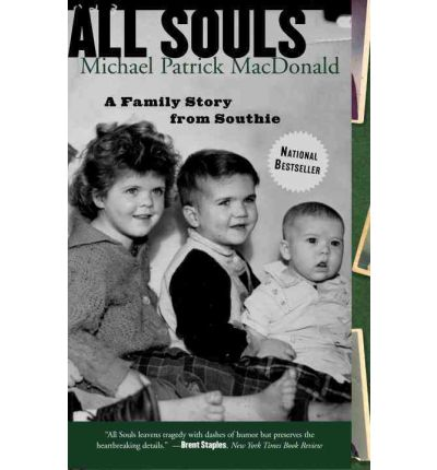 9780807072127 - All Souls: A Family Story from Southie by Michael Patrick MacDonald