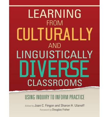a culturally diverse classroom Supporting ell/culturally and linguistically diverse students for academic achievement ©international center for leadership in education the rigor/relevance framework is a tool developed by.