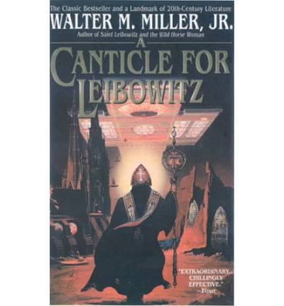 canticle for leibowitz walter miller Find great deals for a canticle for leibowitz by walter m, jr miller (1997, paperback, reprint) shop with confidence on ebay.