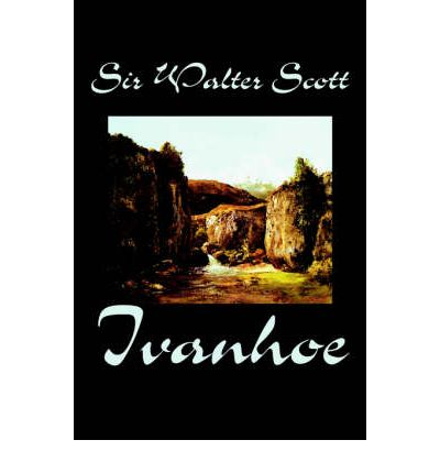 a description of ivanhoe by walter scott These papers were written primarily by students and provide critical analysis of ivanhoe by sir walter scott the inevitable euhemerism of sir walter scott.