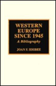 Western Europe Since 1945 : A Bibliography