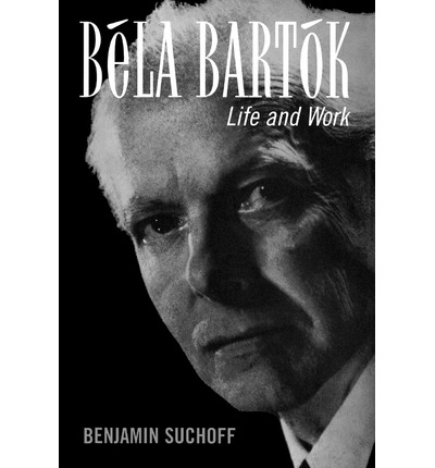 bela bartok essays benjamin suchoff Bela bartok essays by bartok, bela/ suchoff, benjamin (edt) paperback available at half price books®.