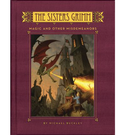 The Sisters Grimm: Bk.5 : Magic and Other Misdemeanors