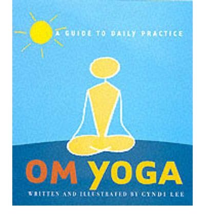 OM Yoga : A Daily Practice