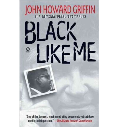 the importance of john howard griffins black like me Articles black like me: in 1959, john howard griffin, a white writer  black like me, sold over ten million copies.