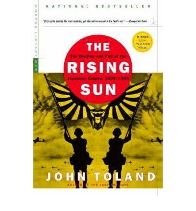 U Arrive In The Rising Sun The Rising Sun : John Toland : 9780812968583