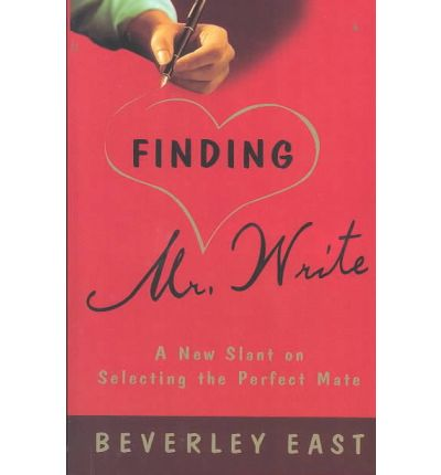Finding Mr. Write : A New Slant on Selecting the Perfect Mate