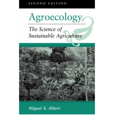 agroecology and miguel altieri essay Agroecology: the bold future of farming in africa • 1 miguel altieri the bold future of farming in africa • 9.