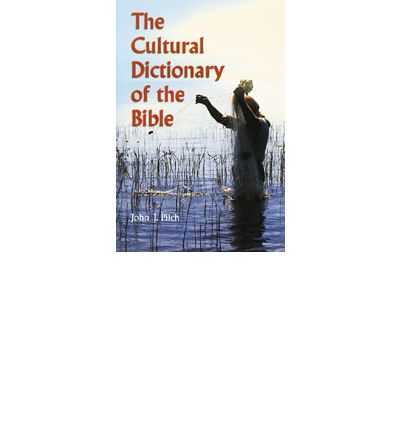 Sylvester Jonathan: The Cultural Dictionary Of Bible PDF