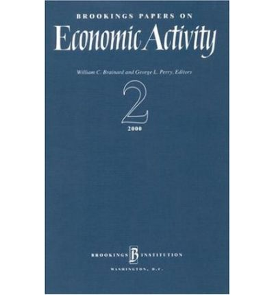 brookings papers on economic activity 2013 Brookings papers on economic activity 1970 - 2016 from economic studies program, the brookings institution volume 44, issue 2 (fall), 2013.