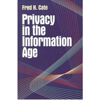 Defining Privacy in the Information Age