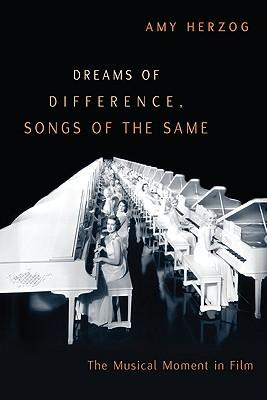 Dreams of Difference, Songs of the Same