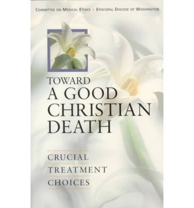 Toward a Good Christian Death