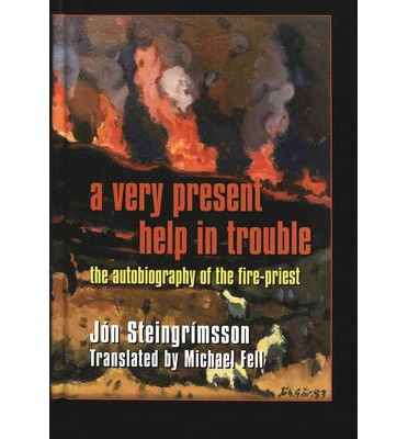 Pdb-Ebook-Datei herunterladen A Very Present Help in Trouble : The Autobiography of the Fire-Priest (German Edition) PDF 0820452068