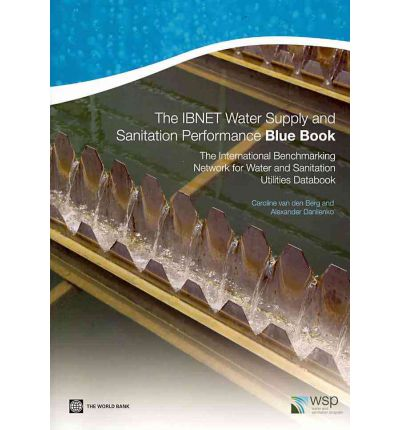 The IBNET Water Supply and Sanitation Performance Blue Book