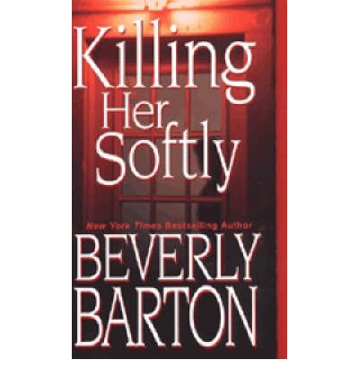 Killing Her Softly