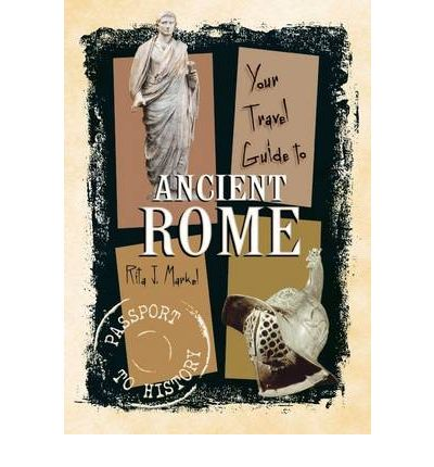 Your Travel Guide to Ancient Rome
