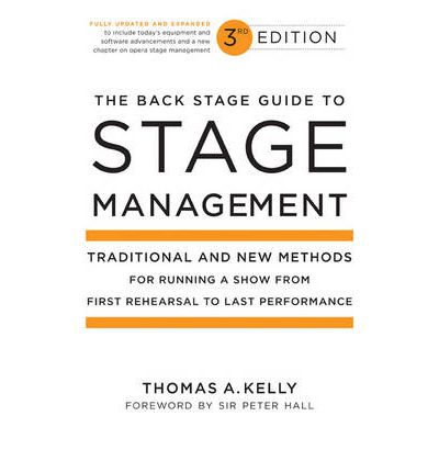 The Back Stage Guide to Stage Management