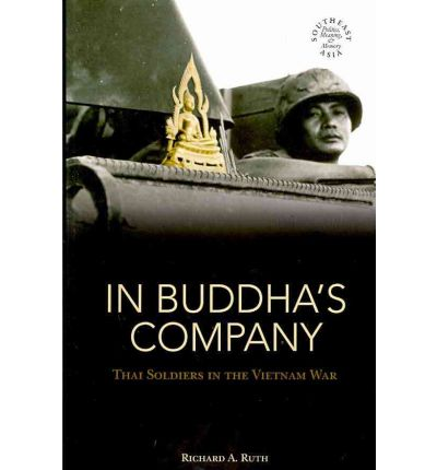 In Buddha's Company : Thai Soldiers in the Vietnam War