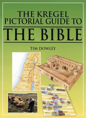 The Kregel Pictorial Guide to the Bible