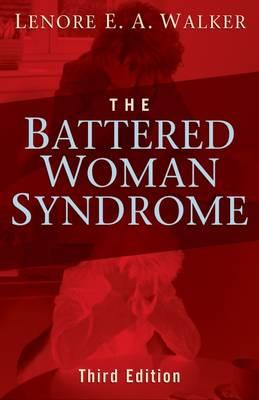 A PTSD Subcategory: Battered Woman Syndrome