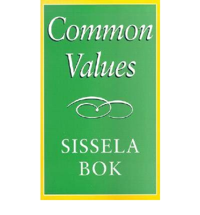 sissela bok About sissela bok philosopher, ethicist, and writer, sissela bok, phd, has spent her career exploring both personal moral obligations as well as those of societies as a whole.