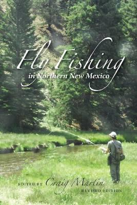 Fly fishing in northern new mexico dr craig martin for Fly fishing new mexico