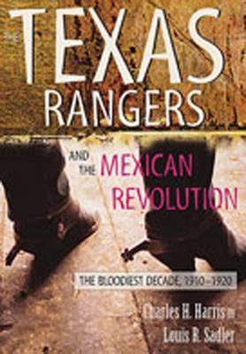 The texas rangers and the mexican revolution essay