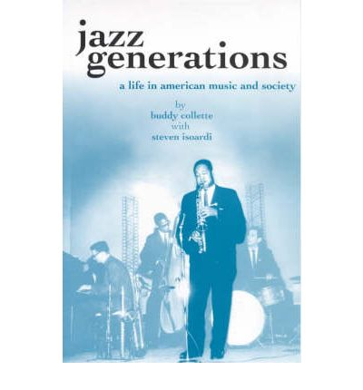 Jazz Generations : A Life in American Music and Society