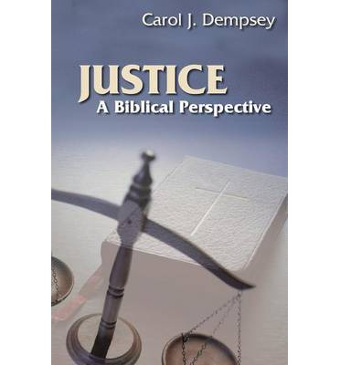 Justice : A Biblical Perspective