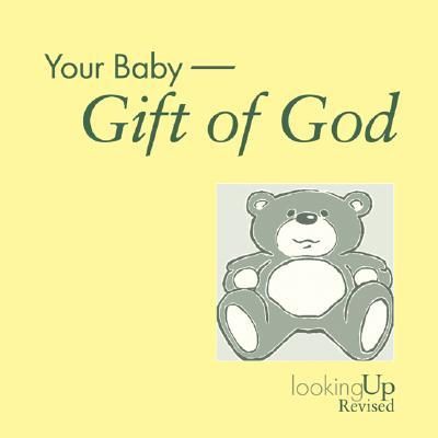 Your Baby : Gift of God
