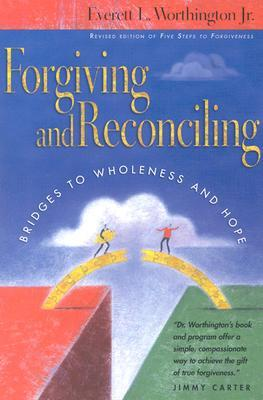 Forgiving and Reconciling : Finding Our Way Through Cultural Challenges