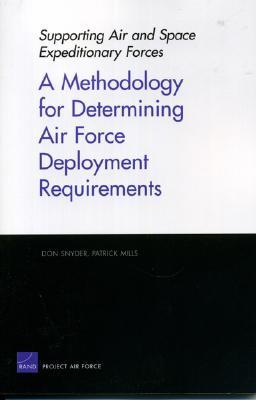 A Methodology for Determining Air Force Deployment Requirements