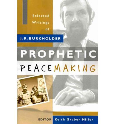 Prophetic Peacemaking