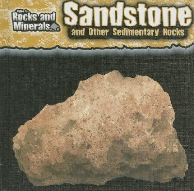 Sandstone and Other Sedimentary Rocks