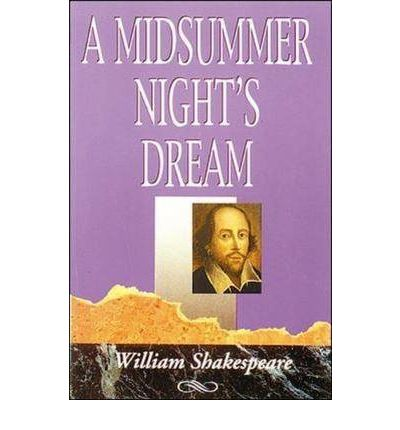 new criticism and deconstruction in the play a midsummer nights dream by william shakespeare William shakespeare - literary criticism: during his own lifetime and shortly afterward, shakespeare enjoyed fame and considerable critical attention the english writer francis meres, in 1598, declared him to be england's greatest writer in comedy and tragedy.