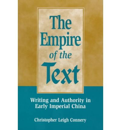 Ebook for Oracle 9i téléchargement gratuit The Empire of the Text : Writing and Authority in Early Imperial China (Littérature Française) PDF RTF DJVU