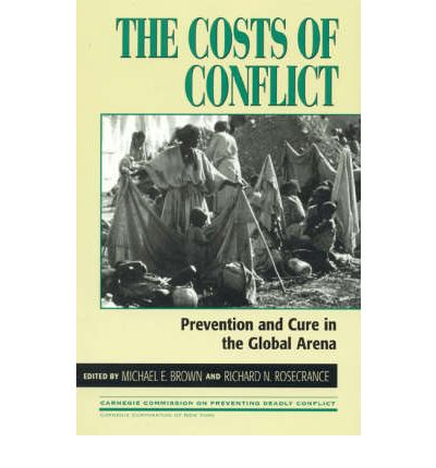 The Costs of Conflict : Prevention and Cure in the Global Arena