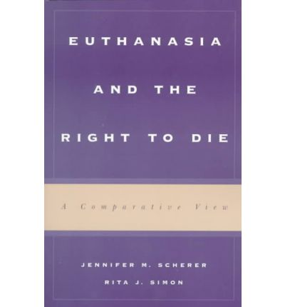 a description of euthanasia as a right to die Human rights and euthanasia dr brian pollard, 1998 there is a common presumption that there is a 'right to die', in the sense of an.